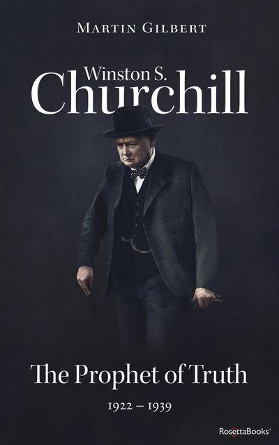 Buy Winston S. Churchill: The Prophet of Truth, 1922–1939 at Amazon