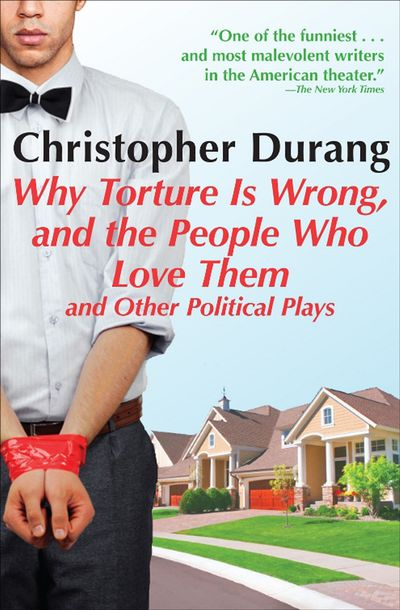 Buy Why Torture Is Wrong, and the People Who Love Them at Amazon