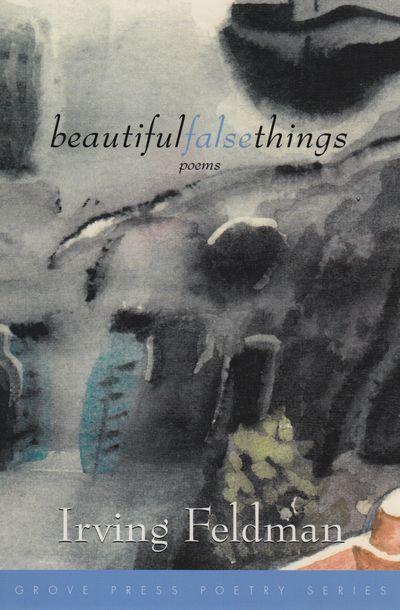 Buy Beautiful False Things at Amazon