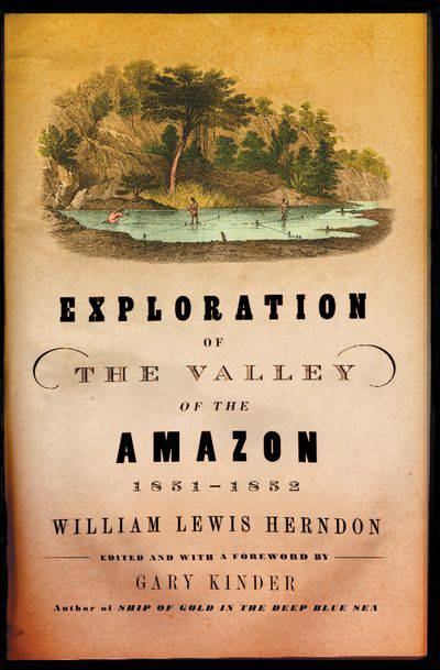 Exploration of the Valley of the Amazon, 1851–1852