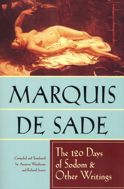 Buy The 120 Days of Sodom & Other Writings at Amazon