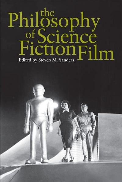 The Philosophy of Science Fiction Film