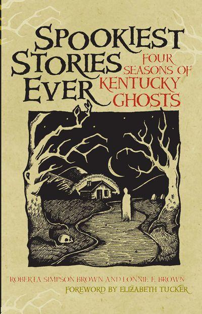 Spookiest Stories Ever