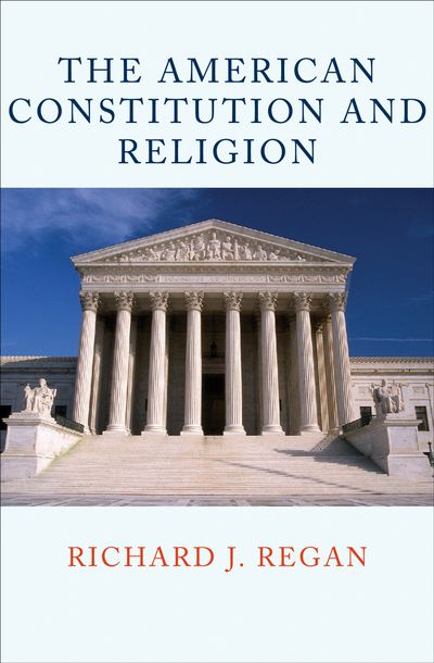The American Constitution and Religion
