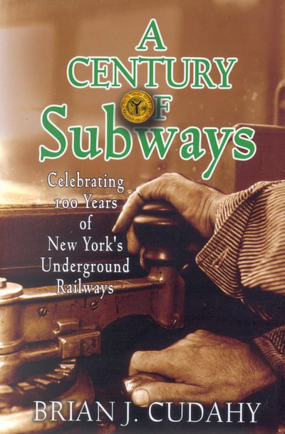 Buy A Century of Subways at Amazon