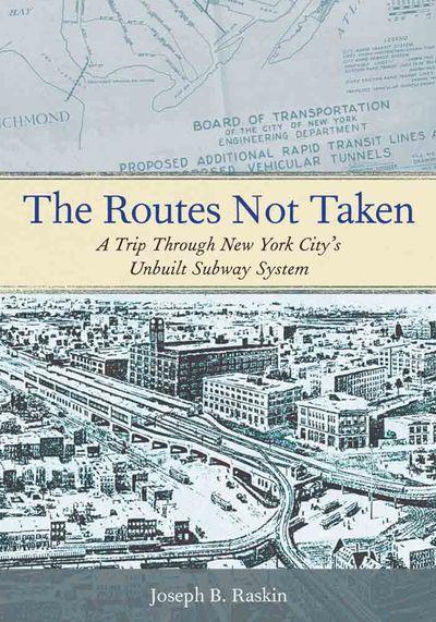Buy The Routes Not Taken at Amazon