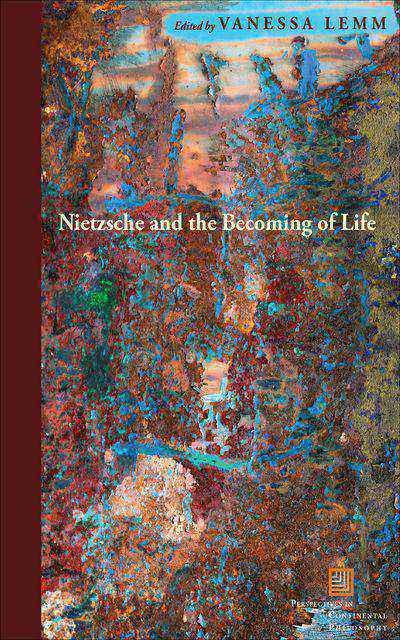 Buy Nietzsche and the Becoming of Life at Amazon