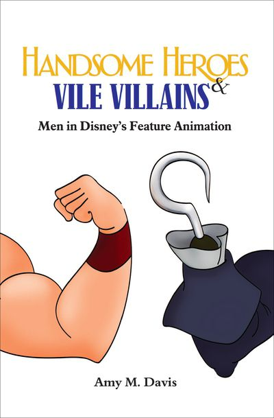 Buy Handsome Heroes & Vile Villains at Amazon