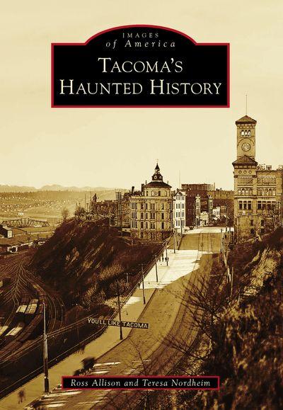 Buy Tacoma's Haunted History at Amazon
