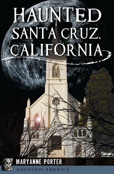 Buy Haunted Santa Cruz, California at Amazon