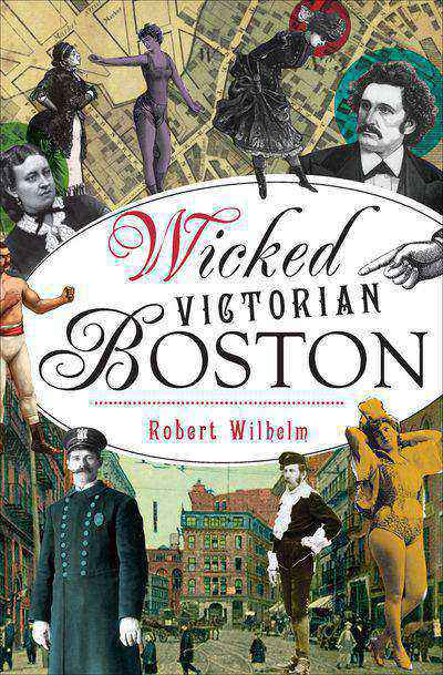 Buy Wicked Victorian Boston at Amazon