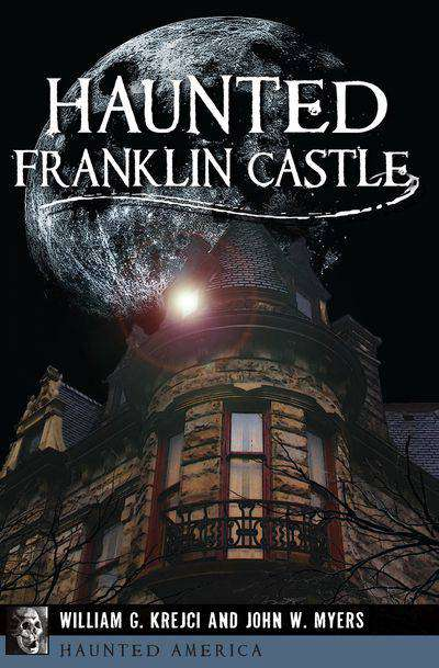 Buy Haunted Franklin Castle at Amazon