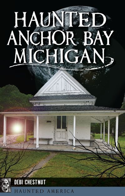 Buy Haunted Anchor Bay, Michigan at Amazon
