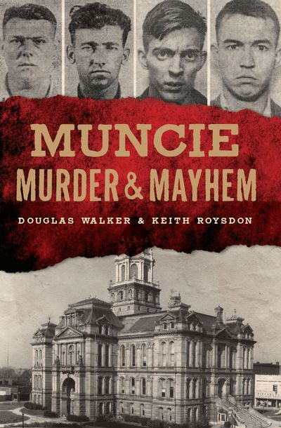 Buy Muncie Murder & Mayhem at Amazon