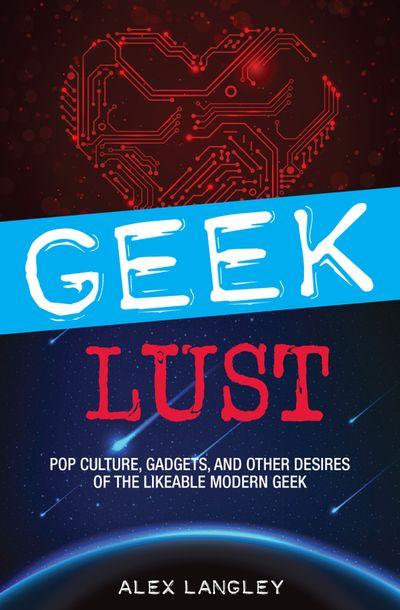 Buy Geek Lust at Amazon