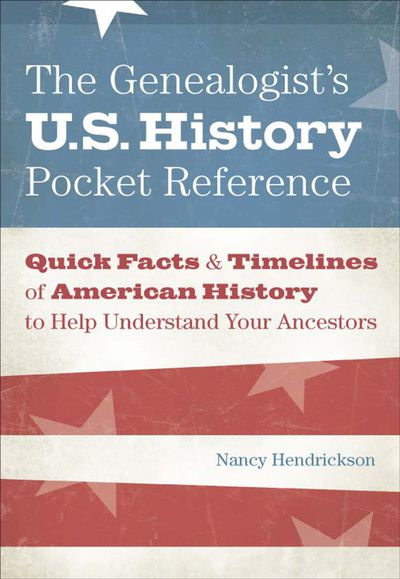 Buy The Genealogist's U.S. History Pocket Reference at Amazon