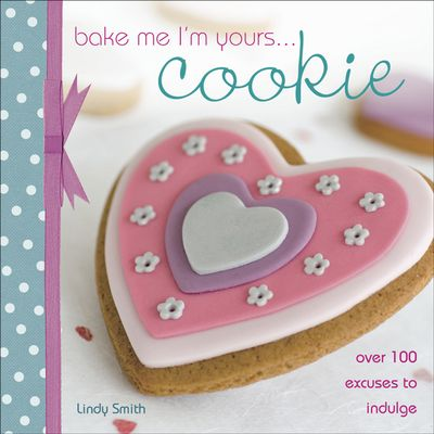 Buy Bake Me I'm Yours . . . Cookie at Amazon