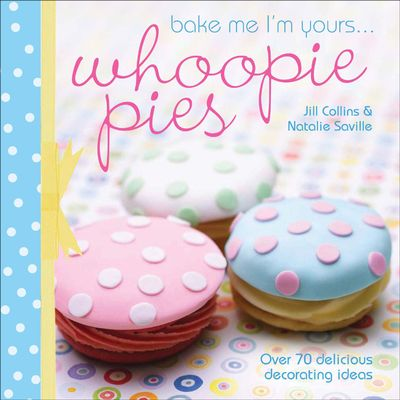 Buy Bake Me I'm Yours . . . Whoopie Pies at Amazon