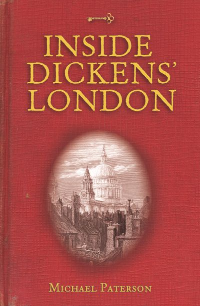 Buy Inside Dickens' London at Amazon