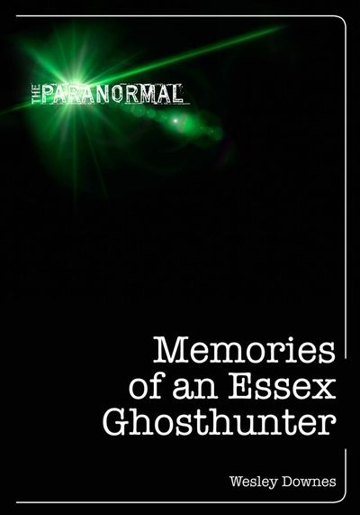 Buy Memories of an Essex Ghosthunter at Amazon