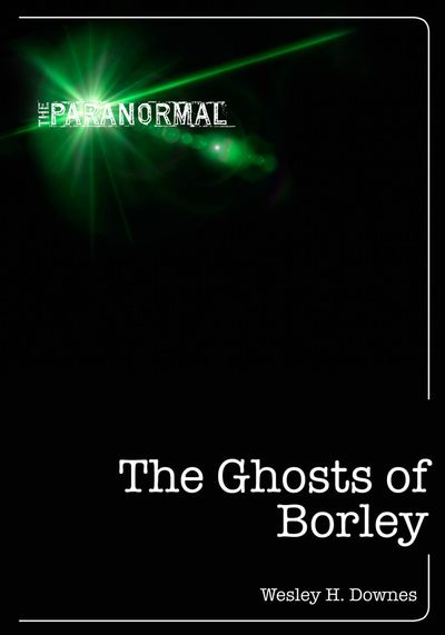 Buy The Ghosts of Borley at Amazon