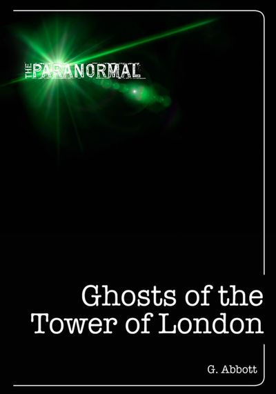 Buy Ghosts of the Tower of London at Amazon