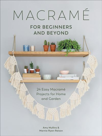 Buy Macramé for Beginners and Beyond at Amazon