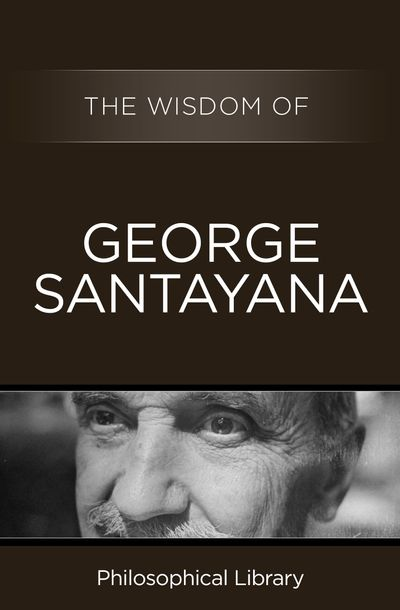 Buy The Wisdom of George Santayana at Amazon