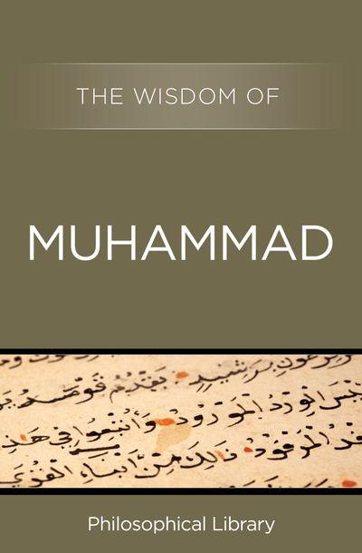 The Wisdom of Muhammad
