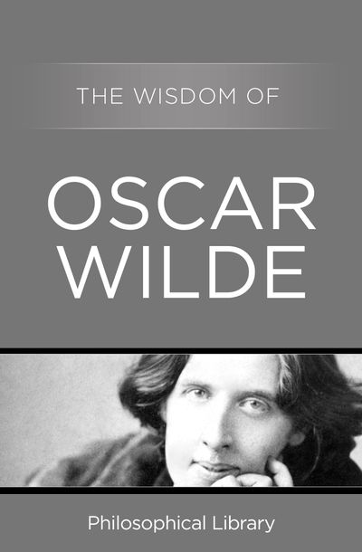 Buy The Wisdom of Oscar Wilde at Amazon