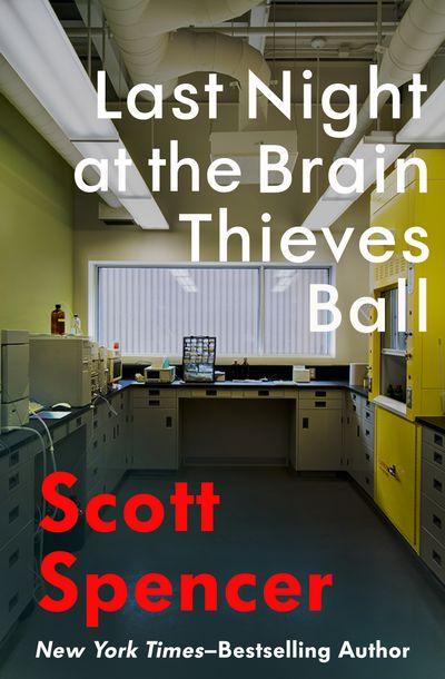 Last Night at the Brain Thieves Ball