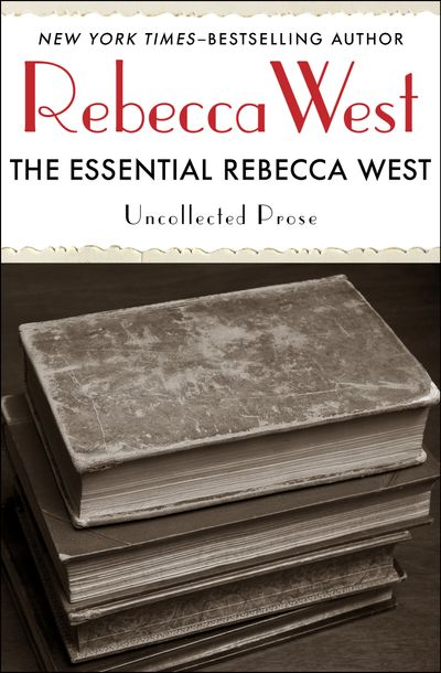 Buy The Essential Rebecca West at Amazon