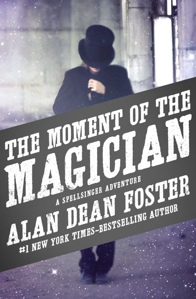 Buy The Moment of the Magician at Amazon