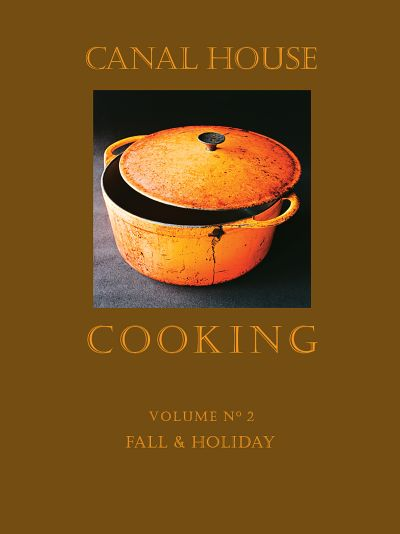 Buy Canal House Cooking Volume N° 2 at Amazon