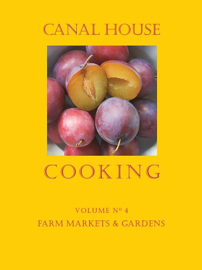 Buy Canal House Cooking Volume N° 4 at Amazon