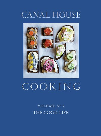 Buy Canal House Cooking Volume N° 5 at Amazon