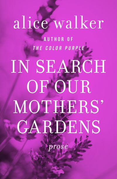 Buy In Search of Our Mothers' Gardens at Amazon