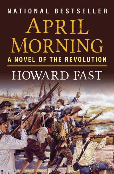 april morning by howard fast book Books and authors top teaching blog teacher's tool kit student activities the teacher store book clubs book fairs april morning by howard fast.