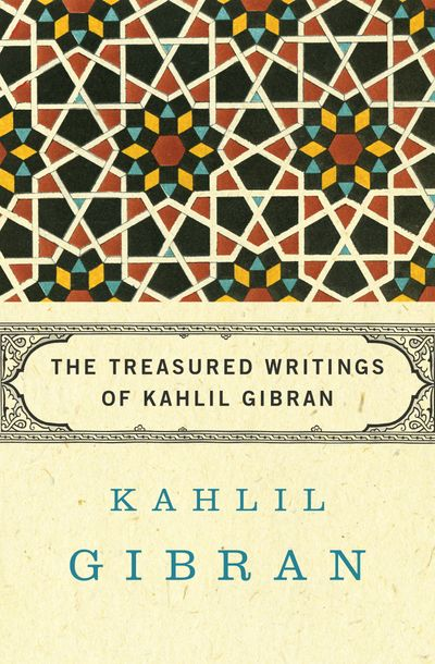 Buy The Treasured Writings of Kahlil Gibran at Amazon