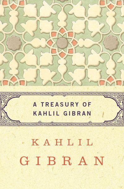 Buy A Treasury of Kahlil Gibran at Amazon