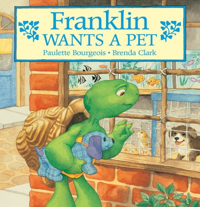 Franklin Wants a Pet