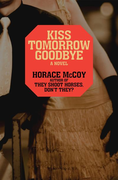 Buy Kiss Tomorrow Goodbye at Amazon