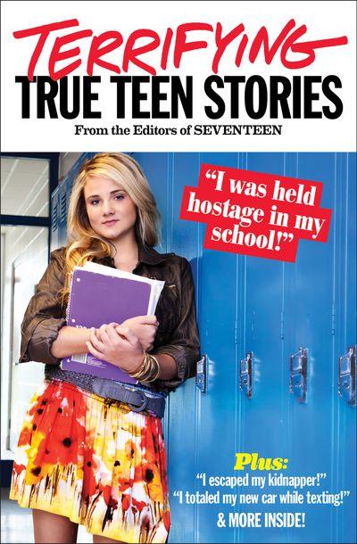 Buy Seventeen's Terrifying True Teen Stories at Amazon
