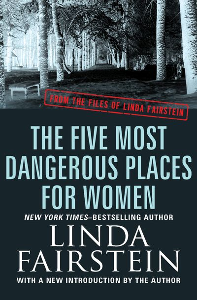 Buy The Five Most Dangerous Places for Women at Amazon