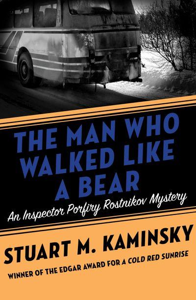 Buy The Man Who Walked Like a Bear at Amazon