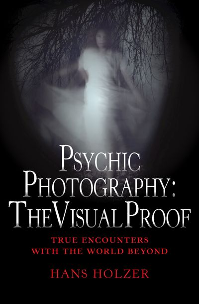 Buy Psychic Photography: The Visual Proof at Amazon