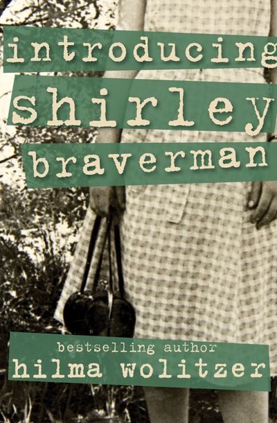 Introducing Shirley Braverman