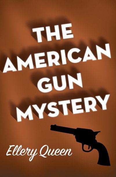Buy The American Gun Mystery at Amazon