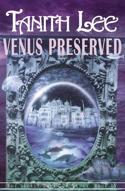 Buy Venus Preserved at Amazon