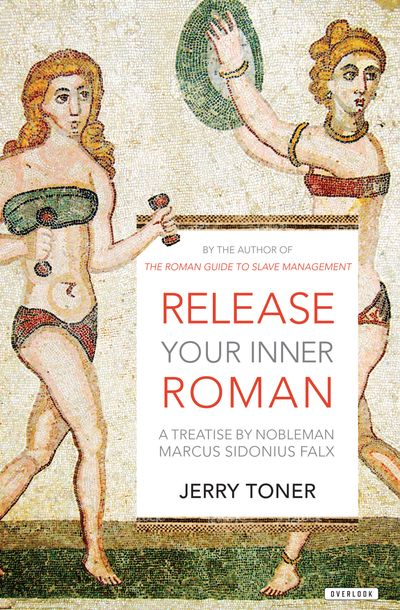 Buy Release Your Inner Roman at Amazon